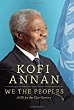 We the Peoples: A UN for the Twenty-First Century