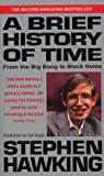 Stephen Hawking A Brief History of Time: From the Big Bang to Black Holes