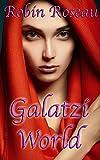 Galatzi World (Galatzi Trade Book 2)