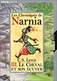 Le Cheval Et Son Ecuyer (Chronicles of Narnia (French)) (French Edition)