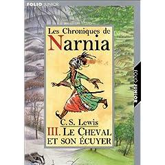 Les Chroniques de Narnia, tome 3 : Le Cheval et son écuyer