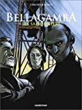 img - for Bellagamba, tome 2 : Les Saisonniers book / textbook / text book