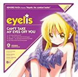 CAN'T TAKE MY EYES OFF YOU-eyelis