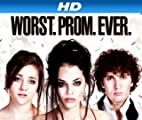 Worst. Prom. Ever. [HD]: Worst Prom Ever: Meet the Cast [HD]