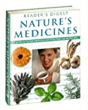 Nature's Medicines: A Guide to Herbal Medicines and What They Can Do for You (Readers Digest) unknown
