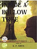 img - for Inside a Hollow Tree book / textbook / text book