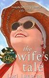 The Wife's Tale Lori Lansens