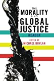 The Morality and Global Justice Reader