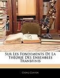 echange, troc Georg Cantor - Sur Les Fondements de La Thorie Des Ensembles Transfinis