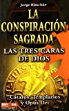 La Conspiraci&#243;n Sagrada
