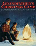 Grandfather's Christmas Camp (0395866294) by McCutcheon, Marc