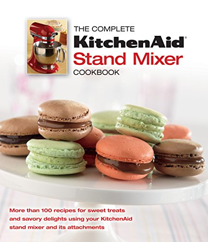 The Complete KitchenAid® Stand Mixer Cookbook (Kitchen Aid Mixer Book compare prices)