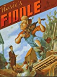 Rosie's Fiddle (0688128521) by Root, Phyllis