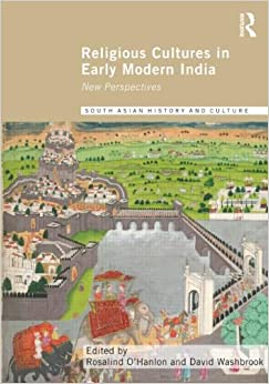Religious Cultures in Early Modern India: New Perspectives ...  Religious Cultu...