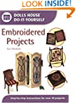Embroidered Projects: Step-by-step In...