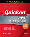img - for Quicken 2010 The Official Guide (Quicken Press) by Langer, Maria Published by McGraw-Hill Osborne Media 1st (first) edition (2009) Paperback book / textbook / text book