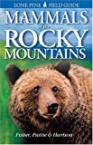 img - for Mammals of the Rocky Mountains (Lone Pine Field Guides) book / textbook / text book