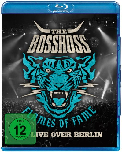 The Bosshoss - Flames Of Fame/Live Over Berlin [Edizione: Germania]
