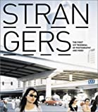 STRANGERS: The First ICP Triennial of Photography and Video (3882439297) by Brian Wallis