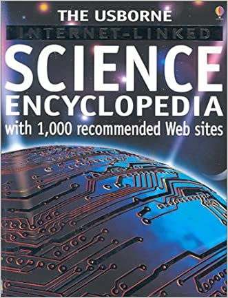 The Usborne Internet-Linked Science Encyclopedia (Usborne Internet-Linked Discovery Program) written by Kirsteen Rogers