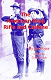 The American Krag Rifle and Carbine (For Collector's Only)