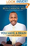 You Have a Brain: A Teen's Guide to T...