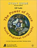 The Power of Place: World Regional Geography : Study Guide