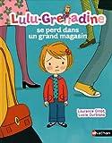 Lulu-Grenadine se perd dans un grand magasin