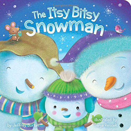 The Itsy Bitsy Snowman, by Jeffrey Burton