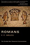 Romans: Tyndale New Testament Commentaries (0802800629) by Bruce, Frederick Fyvie