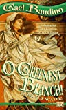 O Greenest Branch! (Book I of Water!) (0451454499) by Baudino, Gael