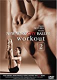 New York City Ballet Workout 2 [DVD] [Import]