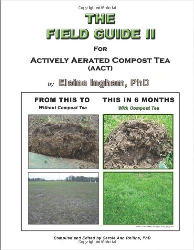 The Field Guide Ii For Compost Tea