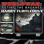 Worldwar: Tilting the Balance | Harry Turtledove