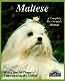 img - for Maltese (Complete Pet Owner's Manual) book / textbook / text book