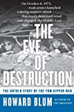 img - for The Eve of Destruction: The Untold Story of the Yom Kippur War book / textbook / text book