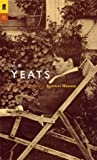 The Faber Yeats: Poems Selected by Seamus Heaney (Poet to Poet)