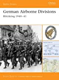 German Airborne Divisions: Blitzkrieg 1940-41 (Battle Orders) (1841765716) by Quarrie, Bruce