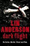 Dark Flight Lin Anderson