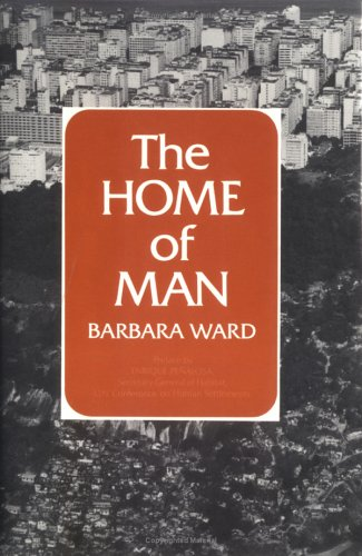 The Home of Man, Barbara Ward