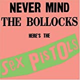 Sex Pistols - Never Mind The Bollocks Here