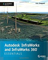 Autodesk InfraWorks and InfraWorks 360 Essentials Front Cover
