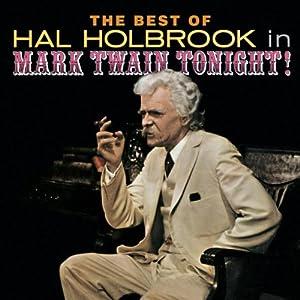 Mark Twain Tonight (Original Cast) by Hal Holbrook Hal Holbrook