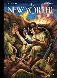The New Yorker: Life During Wartime | [Philip Gourevitch, Robert Stone, Neil Sheehan, Roger Angell, Aleksander Hemon, Chimamanda Ngozi Adichie, Tony D'Souza, Wendell Steavenson, Samuel Hynes]