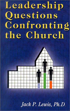 Leadership Questions Confronting the Church (Jack Pearl Lewis compare prices)