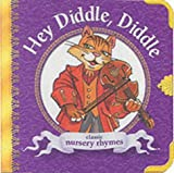 Hey Diddle Diddle (Chubby Board Books)