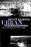 img - for Revitalizing Urban Neighborhoods (Studies in Government & Public Policy) book / textbook / text book