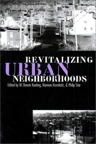 Revitalizing Urban Neighborhoods (Studies in Government...