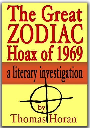 The Great Zodiac Killer Hoax of 1969 (The Great Zodiac Killer Hoax series Book 3)