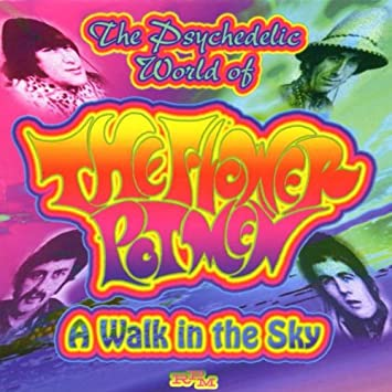 A Walk in the Sky: The Very Best of the Flower Pot Men